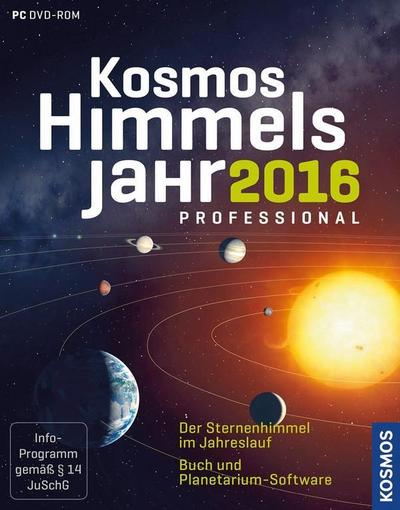 Kosmos Himmelsjahr professional 2016; Der Sternenhimmel im Jahreslauf: Buch und Planetarium-Software; Deutsch; 224 Illustr., 5 schw.-w. Fotos, 40 farb. Fotos