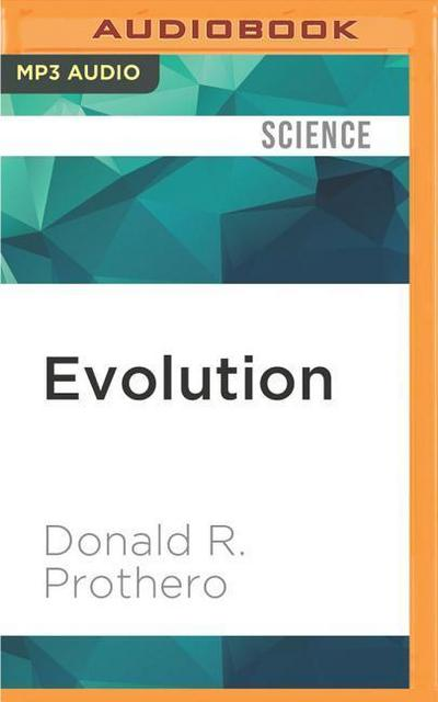 Evolution: What the Fossils Say and Why It Matters: Adapted for Audio