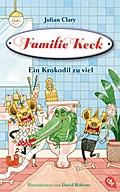 Familie Keck - Ein Krokodil zu viel; Familie Keck-Reihe; Ill. v. Roberts, David; Übers. v. Weber, Mareike; Deutsch; Mit s/w Illustrationen