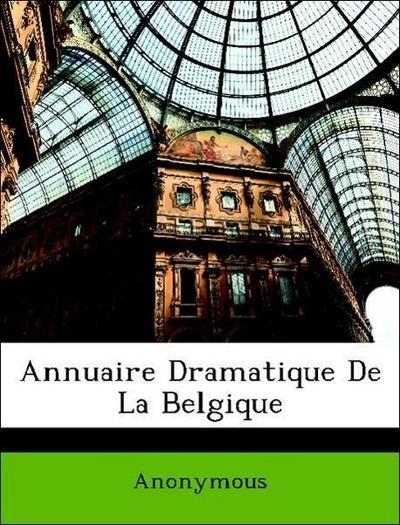 Annuaire Dramatique De La Belgique