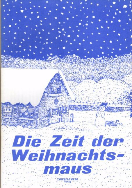 Die Zeit der Weihnachtsmaus Heike Laufenburg