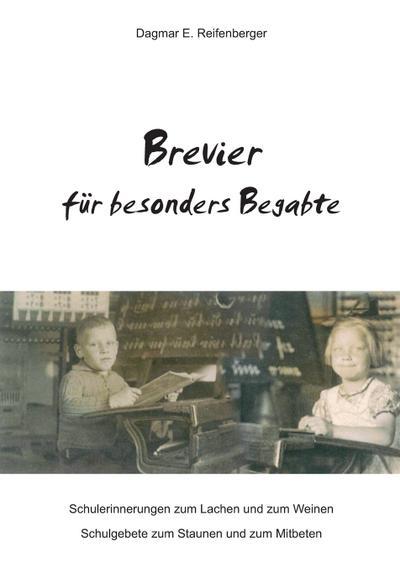 Brevier für besonders Begabte