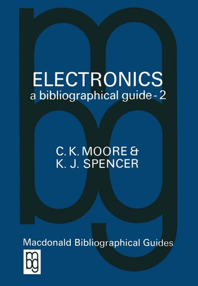 electronics-a-bibliographical-guide-the-macdonald-bibliographical-guides-