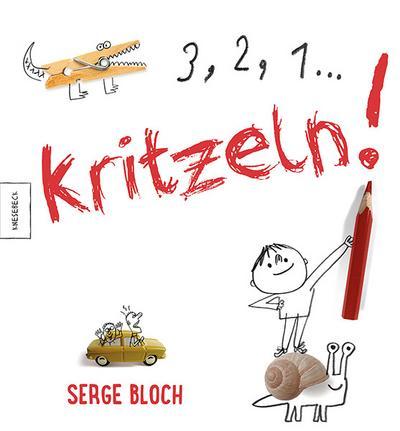 3, 2, 1 ... Kritzeln!; Übers. v. Kröll, Tatjana/Kröll, Tatjana; Deutsch