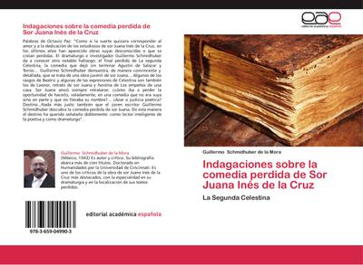 Indagaciones sobre la comedia perdida de Sor Juana Inés de la Cruz