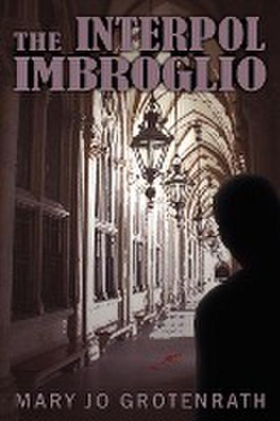 The Interpol Imbroglio