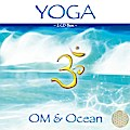 Yoga OM & Ocean (Box mit 2 CDs)