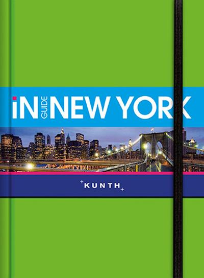 KUNTH InGuide New York: NEU mit kostenloser App für iOS und Android (KUNTH Inguide - Exklusive Edition)