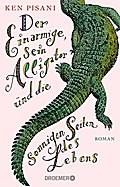 Der Einarmige, sein Alligator un
