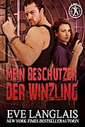 Mein Beschützer, der Winzling (Die Bad Boy Inc., #2)