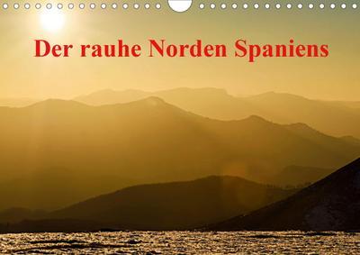 Der rauhe Norden Spaniens (Wandkalender 2020 DIN A4 quer)
