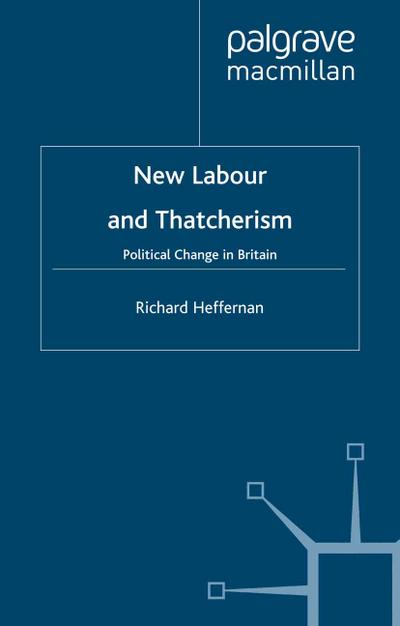 New Labour and Thatcherism