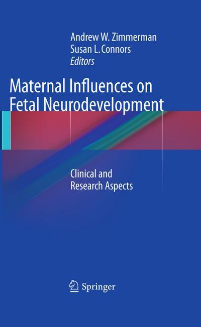 Maternal Influences on Fetal Neurodevelopment