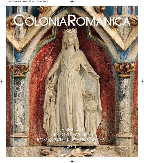 Colonia Romanica XXVI 2011 Sybille Fraquelli