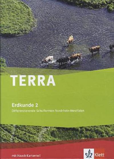 TERRA Erdkunde für Nordrhein-Westfalen - Ausgabe für Gesamtschulen. Schülerbuch Klasse 7/8