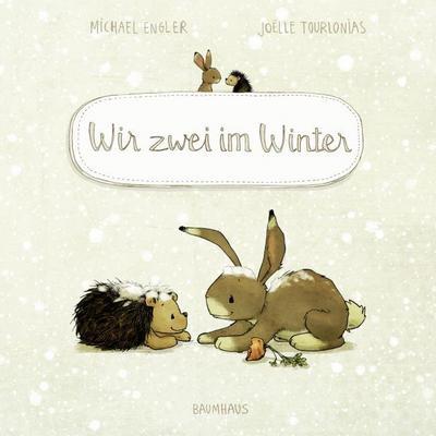 Wir zwei im Winter (Pappbilderbuch)