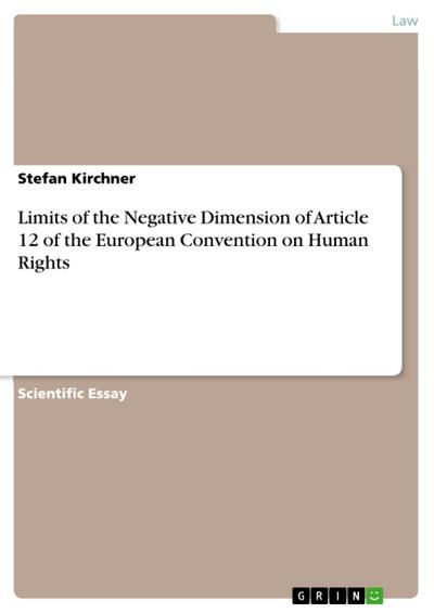Limits of the Negative Dimension of Article 12 of the European Convention on Human Rights