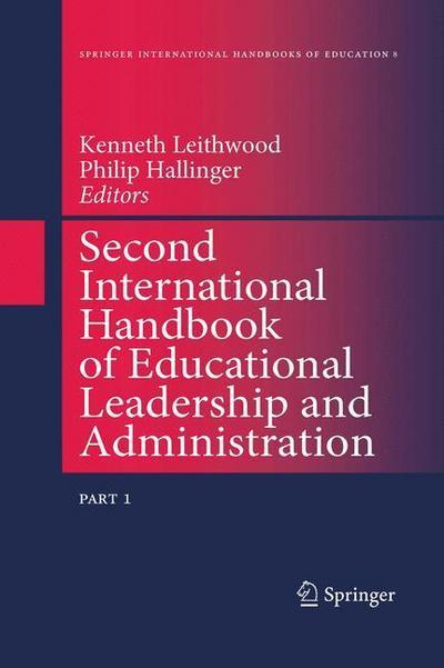 Second International Handbook of Educational Leadership and Administration