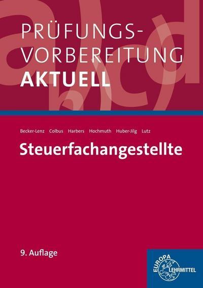 Prüfungsvorbereitung aktuell - Steuerfachangestellte: Zwischen- und Abschlussprüfung, Gesamtpaket