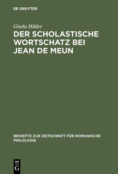 Der scholastische Wortschatz bei Jean de Meun