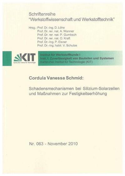 Schadensmechanismen bei Silizium-Solarzellen und Maßnahmen zur Festigkeitserhöhung
