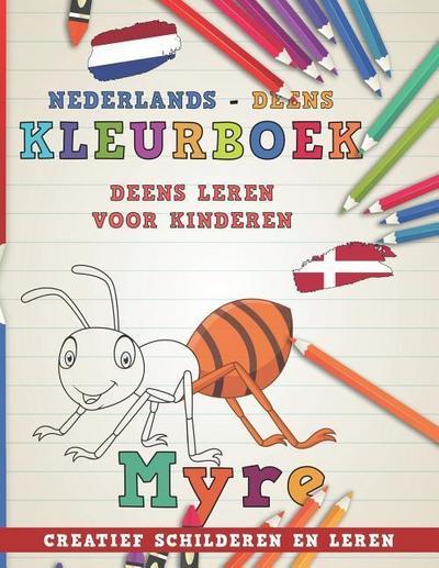 Kleurboek Nederlands - Deens I Deens Leren Voor Kinderen I Creatief Schilderen En Leren