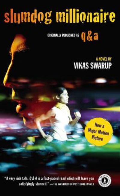 Slumdog Millionaire. Film Tie-In: A very rich tale. Q & A is a fast-paced read which will leave you
