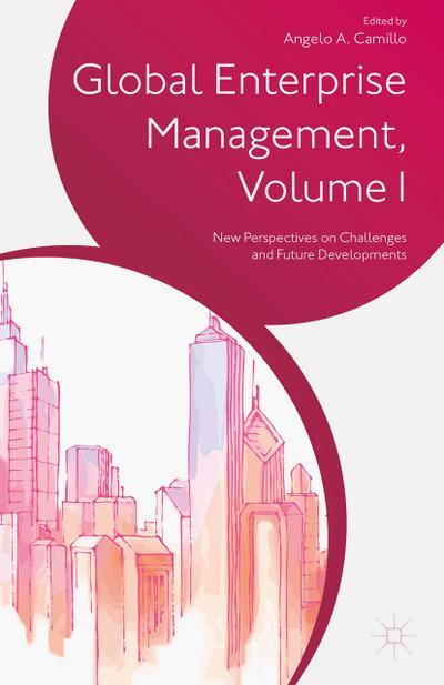 Global Enterprise Management, Volume I