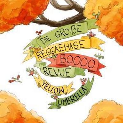 Die Groáe Reggaehase Boooo Revue