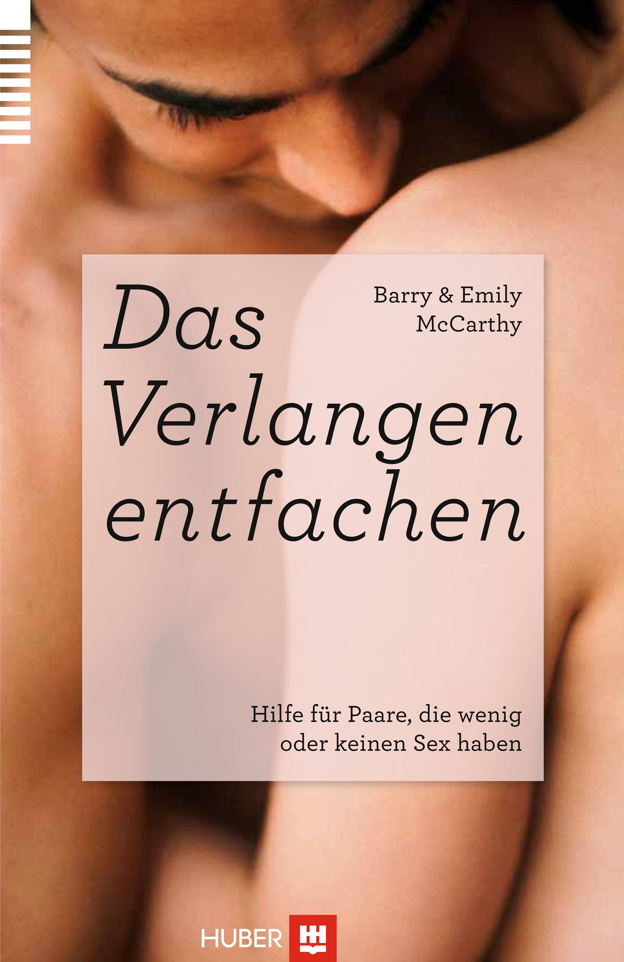 Barry McCarthy , Das Verlangen entfachen ,  9783456852591