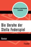 Die Unruhe der Stella Federspiel