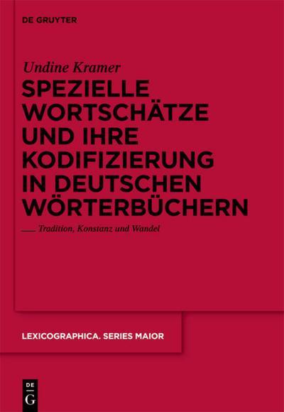 Spezielle Wortschätze und ihre Kodifizierung in deutschen Wörterbüchern