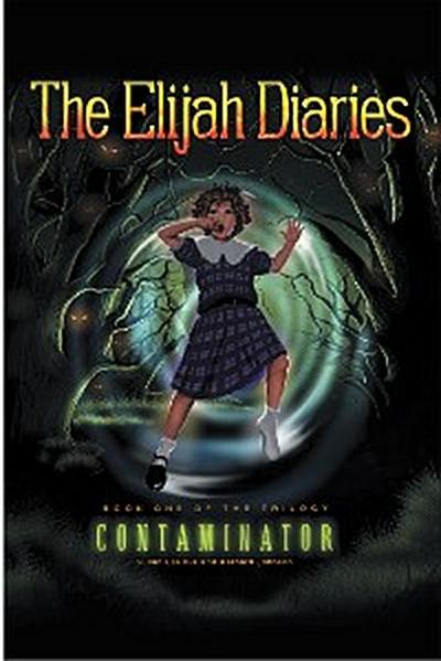 The Elijah Diaries