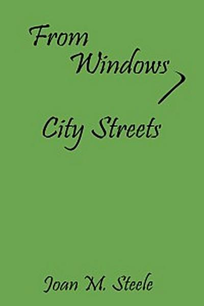 From Windows, City Streets