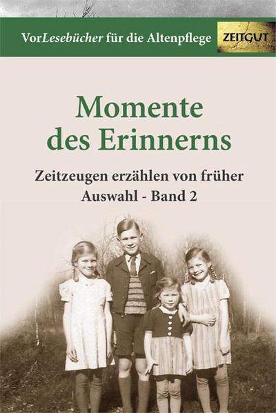 Momente des Erinnerns. Bd.2