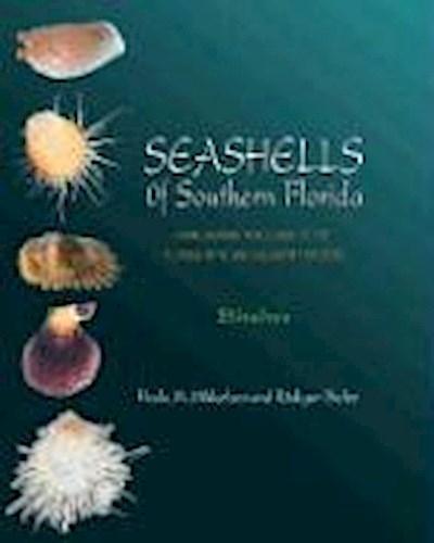 Seashells of Southern Florida: Living Marine Mollusks of the Florida Keys and Adjacent Regions: Bivalves