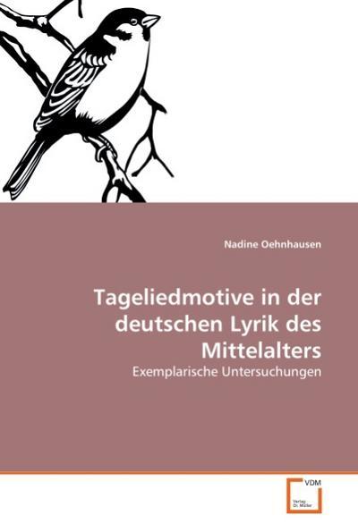 Tageliedmotive in der deutschen Lyrik des Mittelalters