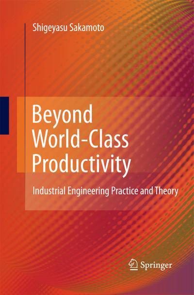 Beyond World-Class Productivity