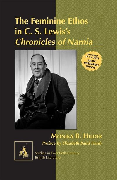 The Feminine Ethos in C. S. Lewis's Chronicles of Narnia