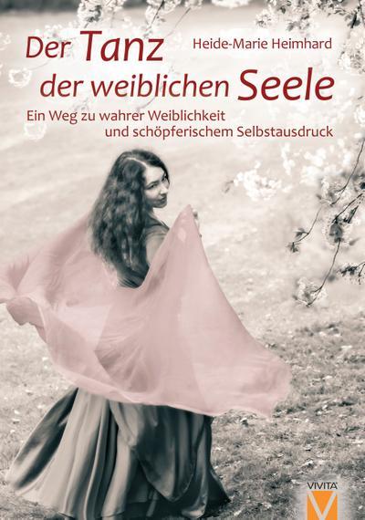 Der Tanz der weiblichen Seele