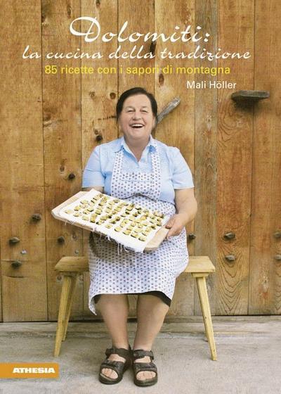Dolomiti: la cucina della tradizione