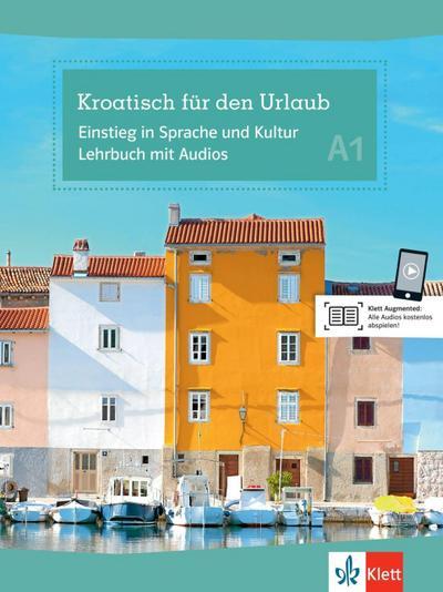 Kroatisch für den Urlaub. Lehrbuch + Audio-CD