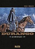 Durango. Gesamtausgabe Band 3 (Band 7-9)
