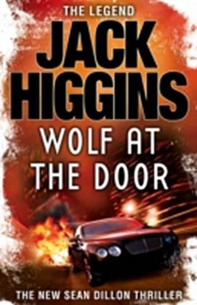 Wolf at the Door (Sean Dillon Series, Book 17)