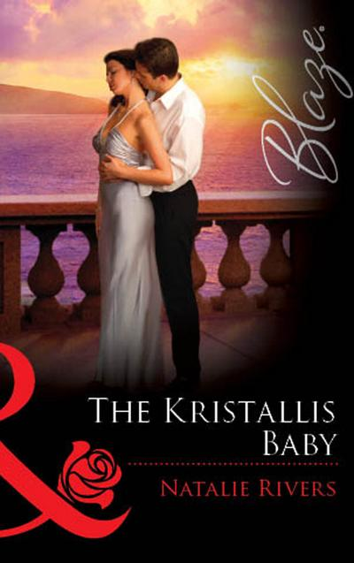 The Kristallis Baby (Mills & Boon Blaze)