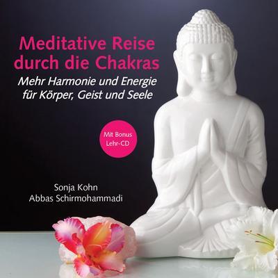 Meditative Reise durch die Chakras