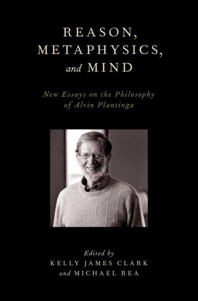 Reason, Metaphysics, and Mind