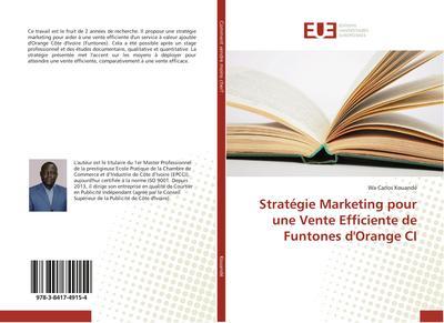 Stratégie Marketing pour une Vente Efficiente de Funtones d'Orange CI