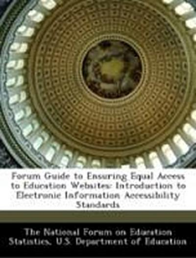 The National Forum on Education Statistics: Forum Guide to E