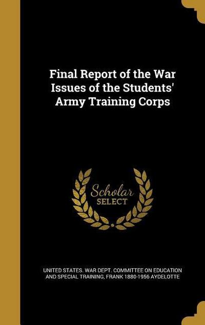 FINAL REPORT OF THE WAR ISSUES